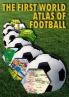First atlas of world football - english version